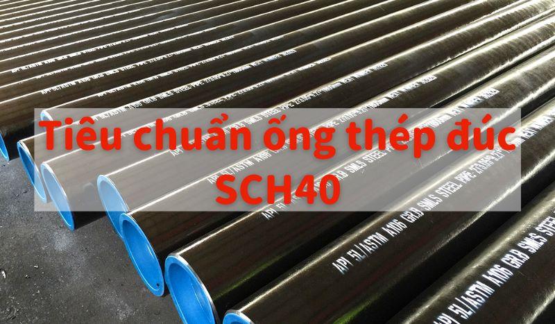 Tiêu chuẩn ống thép đúc sch40